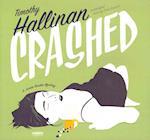Crashed af Timothy Hallinan