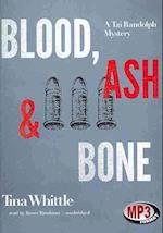 Blood, Ash & Bone af Tina Whittle