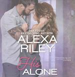 His Alone af Alexa Riley