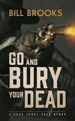 Go Bury Your Dead