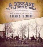 A Disease in the Public Mind af Thomas Fleming