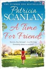 A Time For Friends af Patricia Scanlan