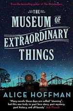 The Museum of Extraordinary Things af Alice Hoffman