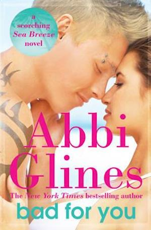 Bog paperback Bad For You af Abbi Glines