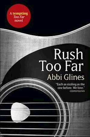 Bog, paperback Rush Too Far af Abbi Glines