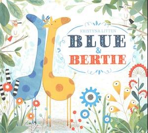 Blue and Bertie