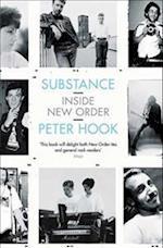Substance: Inside New Order af Peter Hook