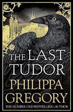 The Last Tudor af Philippa Gregory