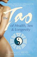 Tao Of Health, Sex And Longevity af Daniel Reid