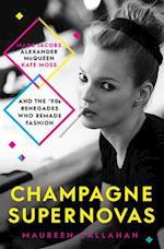 Champagne Supernovas af Maureen Callahan
