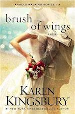 Brush of Wings af Karen Kingsbury