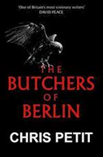 The Butchers of Berlin af Chris Petit