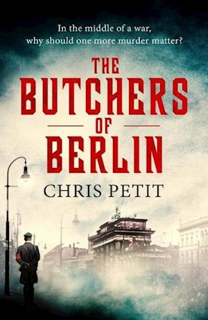 Bog, paperback The Butchers of Berlin af Chris Petit