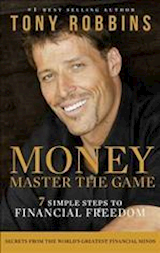 Money - Master the Game - 7 Simple Steps to Financial Freedom