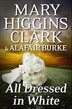 All Dressed in White af Mary Higgins Clark