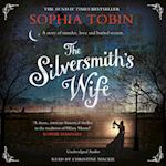 The Silversmith's Wife af Sophia Tobin