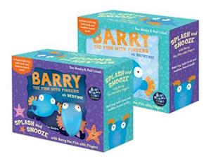 Splash and Snooze with Barry the Fish with Fingers
