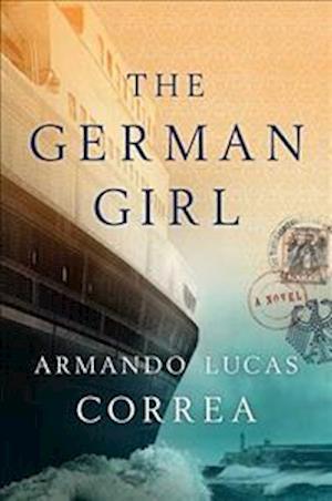 Bog, paperback The German Girl af Armando Lucas Correa