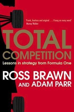 Total Competition af Adam Parr Ross Brawn