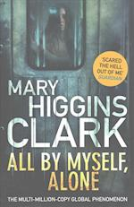 All By Myself, Alone af Mary Higgins Clark