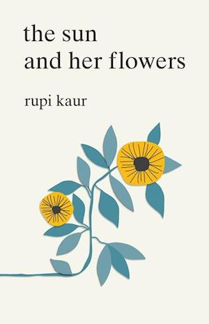 Bog, paperback The Sun and Her Flowers af Anonymous