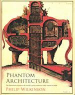 Phantom Architecture