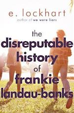 The Disreputable History of Frankie Landau-Banks af E. Lockhart