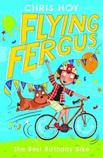 Flying Fergus 1: The Best Birthday Bike af Chris Hoy