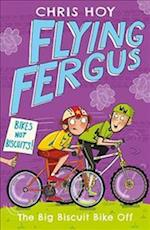 Flying Fergus 3: The Big Biscuit Bike Off af Chris Hoy