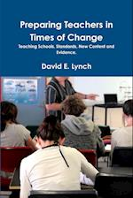 Preparing Teachers in Times of Change