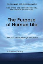 The Purpose of Human Life af Satbinder Kharay