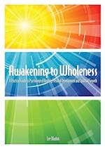 Awakening to Wholeness
