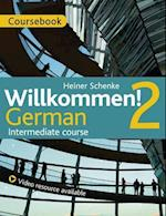 Willkommen! 2 German Intermediate Course