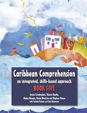 Caribbean Comprehension: An integrated, skills based approach Book 5