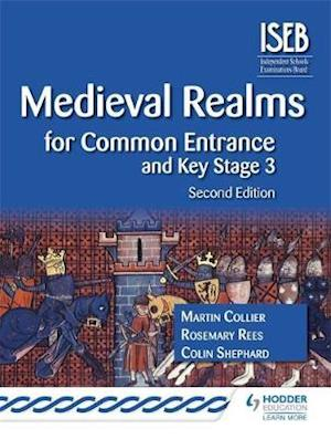 Medieval Realms for Common Entrance and Key Stage 3 2nd edition