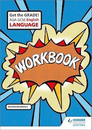 AQA GCSE English Language Workbook