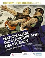 History+ for Edexcel A Level: Nationalism, Dictatorship and Democracy in Twentieth-Century Europe af Andrew Flint