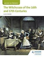 Access to History: The Witchcraze of the 16th and 17th Centuries (Eurostars)