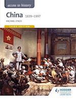 Access to History: China 1839-1997 (Eurostars)