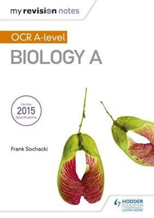 My Revision Notes: OCR A Level Biology A