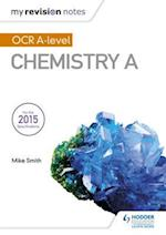 My Revision Notes: OCR A Level Chemistry A (My Revision Notes)
