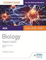 AQA AS/A Level Year 1 Biology Student Guide: Topics 1 and 2 af Pauline Lowrie