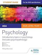 AQA Psychology Student Guide 1: Introductory topics in psychology (includes psychopathology) (AQA Psychology)