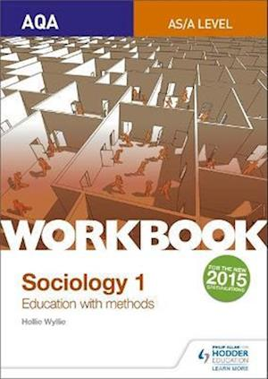 AQA Sociology for  A Level Workbook 1: Education with Methods
