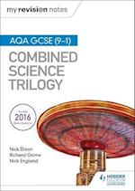 My Revision Notes: AQA GCSE (9-1) Combined Science Trilogy (My Revision Notes)