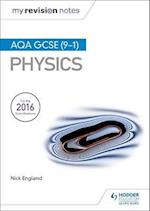 My Revision Notes: AQA GCSE (9-1) Physics (My Revision Notes)