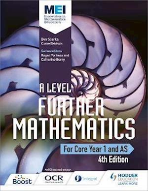 Bog, paperback MEI A Level Further Mathematics Core Year 1 (AS) af Bentel M. Sparks