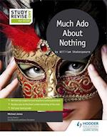 Study and Revise for GCSE: Much Ado About Nothing (Eurostars)