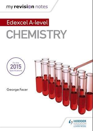 My Revision Notes: Edexcel A Level Chemistry af George Facer
