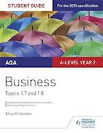 AQA A-Level Business Student Guide 3: Topics 1.7-1.8 af Mike Pickerden